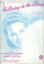 "Spring Parade Sheet Music ""Waltzing In The Clouds"" Deanna Durbin"