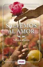 Salvemos Al Amor by Yohana García (2015, Paperback)