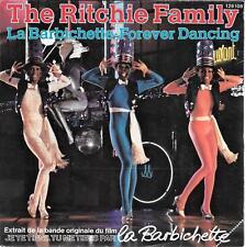 "45 TOURS / 7"" SINGLE--THE RITCHIE FAMILY--LA BARBICHETTE / FOREVER DANCING--1979"