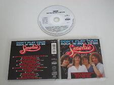 SMOKIE/DON´T PLAY YOUR ROCK ´N´ ROLL ARIOLA EXPRESS 74321 14787 2) CD ÁLBUM
