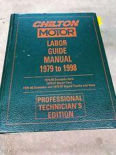 CHILTON LABOR GUIDE MANUAL 1979 TO 1998 PROFESSIONAL TECHNICIANS EDITION