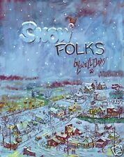 Lowell Davis Snow Folks Art Book Signed by Artist New