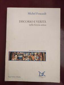 FOUCAULT: DISCORSO E VERITA' NELLA GRECIA ANTICA