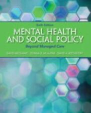 Mental Health and Social Policy: Beyond Managed Care (6th Edition) GOOD