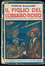 SALGARI EMILIO IL FIGLIO DEL CORSARO ROSSO SONZOGNO 1929 ILLUSTRATO DELLA VALLE