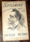 sifflomanie grande scène pour sifflet partition chant 1917 Spencer