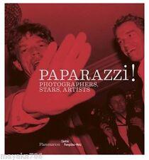 Paparazzi!: Photographers, Stars, Artists by Alain Sebain (Hardback, 2014)