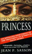 Princess: True Story of Life Behind the Veil in Saudi..., Sasson, Jean Paperback