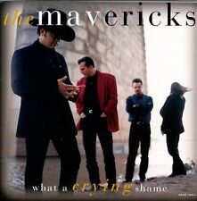 What a Crying Shame by The Mavericks (Digital DownLoad, Feb-1994, MCA (USA))