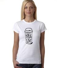 Starbucks True Love Coffee Women's T-Shirt for Coffee Lovers  S,M,L,XL,2XL,3XL