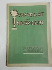 "Vintage 1930s ""Overweight and Underweight"" Metropolitan Life Ins Health Booklet"