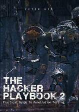 NEW The Hacker Playbook 2: Practical Guide To Penetration Testing by Peter Kim