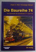Libro Ilustrado La Serie 74 La Geschichte Der Preußischen T11 Y T12 Stand 1995