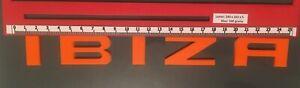 """SEAT """"IBIZA"""" NEON ORANGE  REAR BADGE LOGO LETTERS BESPOKE 3mm ACRYLIC 3M BACKING"""