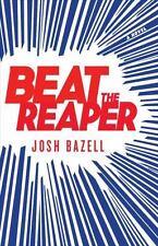Beat the Reaper: A Novel (Dr. Pietro Brnwa Novels) by Bazell, Josh