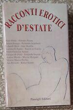 10648 Letteratura erotica - Racconti erotici d'estate - Passigli 2005