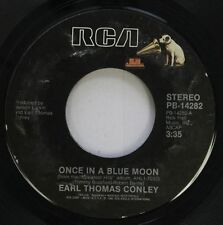 Country 45 Earl Thomas Conley - Once In A Blue Moon / I Have Loved You, Girl On