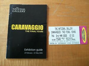 Caravaggio National Gallery March 2005 Programme and Ticket Stub