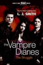 Vampire Diaries The Struggle by L. J. Smith (Paperback, 2009)