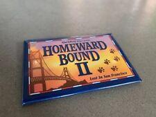 Walt Disney HOMEWARD BOUND II - Lost In San Francisco - Movie Promo Button Pin