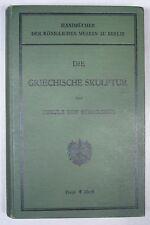 KEKULE von STRADONITZ: DIE GRIECHISCHE SKULPTUR, 1907, 161 Abbildungen