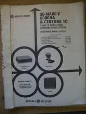 GE-MARC V CORONA CENTURA TC 800MHz Trunked Manual  #228