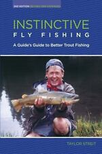 Instinctive Fly Fishing: A Guide's Guide To Better Trout Fishing-ExLibrary