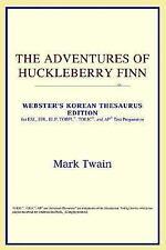 The Adventures of Huckleberry Finn (Webster's Korean Thesaurus Edition) (Korean