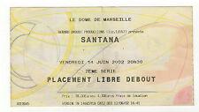 2002 SANTANA guitariste ticket concert le Dôme à Marseille /B85