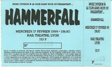 RARE / TICKET BILLET DE CONCERT - HAMMERFALL : LIVE A LYON ( FRANCE ) 1999