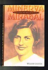 William Galvan Minerva Mirabal Historia De Una Heroina Dominican Republic 1997