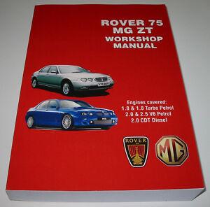 Werkstatthandbuch Rover 75 + MG ZT Benzin Diesel 1998 - 2005 Reparaturanleitung!