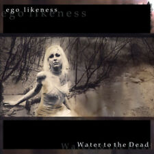Ego Likeness : Water to the Dead CD (2013) ***NEW***