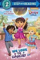 We Love to Dance! (Dora and Friends) (Step into Reading) by Kristen L. Depken