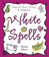 White Spells Magic Spell Book ~ Wiccan Pagan Metaphysical