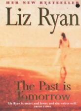 The Past is Tomorrow,Liz Ryan- 9780340768761