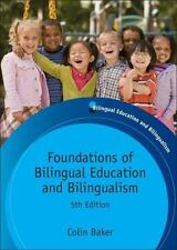 Bilingual Education and Bilingualism: Foundations of Bilingual Education and...