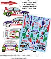 DECALS 1/43 REF 0164 TOYOTA COROLLA WRC SAINZ TOUR DE CORSE 1998 RALLYE RALLY