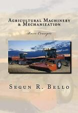 Agricultural Machinery and Mechanization : Mechanization, Machinery,...