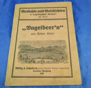 """""""Vugelbeer´n"""" Gedichte & Geschichten in erzgebirgischer Mundart A. Keller Bd.36"""