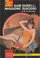 E.S. AARONS - Sam Durell: Missione Suicidio - SEGRETISSIMO 1965