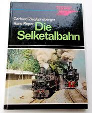 Die Selketalbahn - Zieglgänsberger, Röper, Transpress Berlin 1980