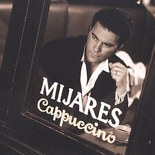 Capuccino by Mijares (CD, Jan-2004 Digipak ALL CD'S ARE BRAND NEW