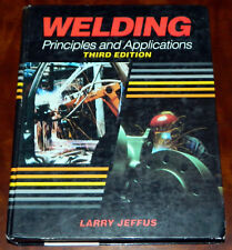 WELDING PRINCIPLES AND APPLICATIONS THIRD EDITION BY LARRY JEFFUS