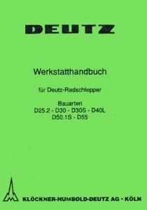 Werkstatthandbuch DEUTZ D25.2 D30 D30S D40L D50.1S D55