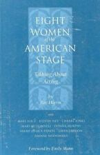 Eight Women of the American Stage: Talking About Acting