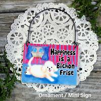 DECO Mini Sign Wood Ornament Bichon Frise  DOG DECOR Gift Everyday Decor New USA