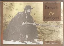 (BRIGANTAGGIO) BRIGANTI & PARTIGIANI. Catalogo Mostra iconografica itinerante.