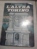 Gianni Toninelli - L'ALTRA TORINO - 1978 - Piemonte in Bancarella - ESOTERISMO