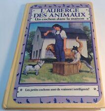 Book in french: L'AUBERGE DES ANIMAUX,UN COCHON DANS LA MAISON,Livre en Français